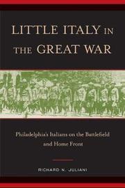 Little Italy in the Great War by Richard N. Juliani
