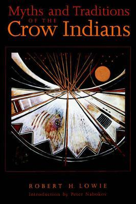 Myths and Traditions of the Crow Indians image