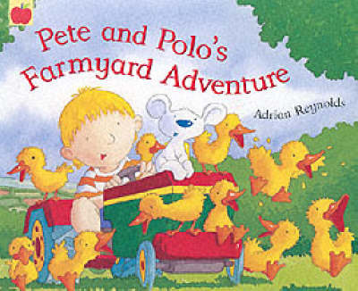 Pete and Polo's Farmyard Adventure by Adrian Reynolds image