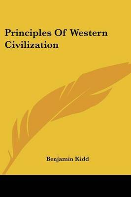 Principles of Western Civilization by Benjamin Kidd image
