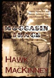 Moccasin Trace by Hawk MacKinney image