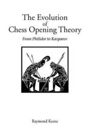 The Evolution of Chess Opening Theory by Raymond Keene image