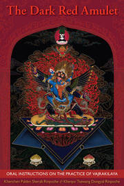 The Dark Red Amulet by Khenpo Tsewang Dongyal