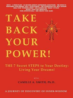 Take Back Your Power! by Camille A Smith image