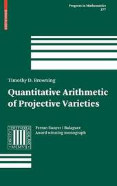 Quantitative Arithmetic of Projective Varieties by T. D. Browning