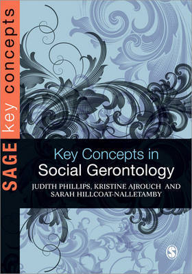 Key Concepts in Social Gerontology by Judith E. Phillips image