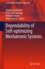 Dependability of Self-Optimizing Mechatronic Systems