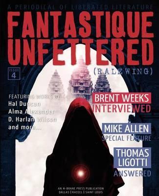 Fantastique Unfettered #4 (Ralewing) by Hal Duncan