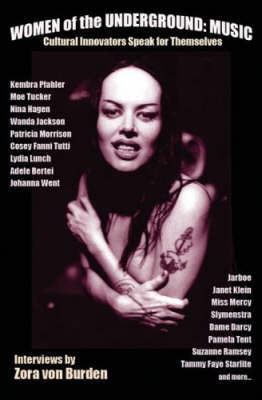 Women Of The Underground: Music by Zora von Burden