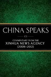 China Speaks by Xinhua News Agency