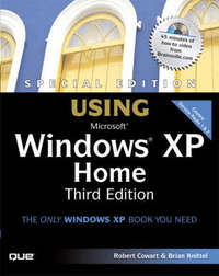 Using Microsoft Windows XP Home: Special Edition by Brian Knittel image