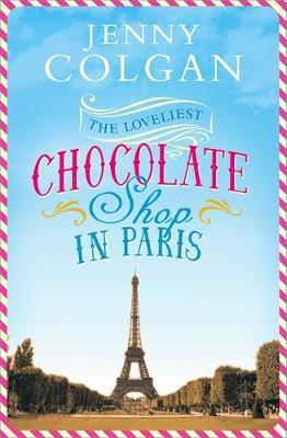 The Loveliest Chocolate Shop in Paris by Jenny Colgan image