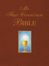 My First Communion Bible by . Benedict