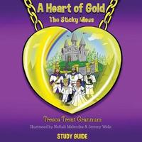 A Heart of Gold by Tresca Trent Grannum
