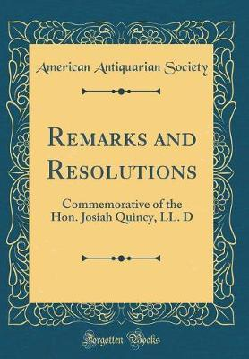 Remarks and Resolutions by American Antiquarian Society