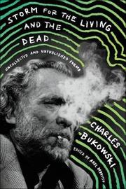 Storm for the Living and the Dead by Charles Bukowski