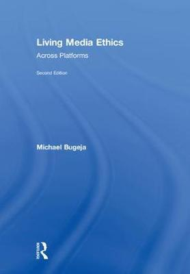 Living Media Ethics by Michael Bugeja image
