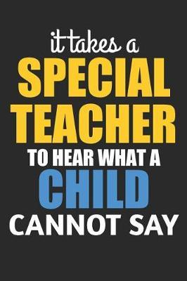 It Takes A Special Teacher To Hear What A Child Cannot Say by Hafiz Aldino