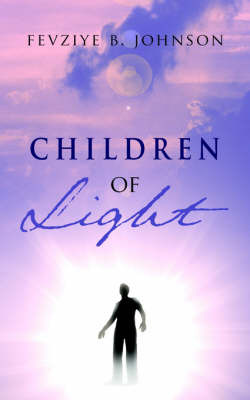 Children of Light by Fevziye B. Johnson image