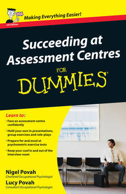 Succeeding at Assessment Centres For Dummies by Nigel Povah image