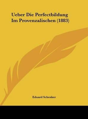 Ueber Die Perfectbildung Im Provenzalischen (1883) by Eduard Schenker image