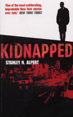 Kidnapped by Stanley N Alpert