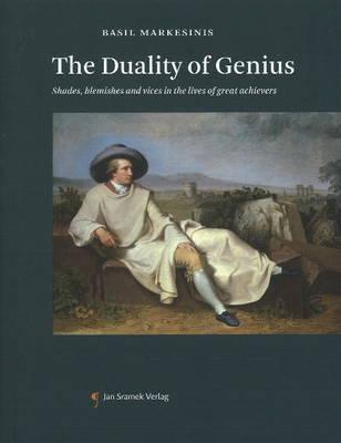 Duality of Genius by Basil S. Markesinis