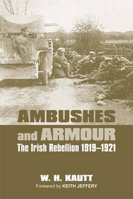 Ambushes and Armour by William H. Kautt