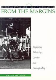 From the Margins: Exploring Ethnicity, Gender and Aboriginality by Wayne Martino image