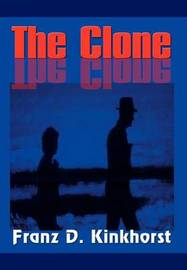 The Clone by Franz D. Kinkhorst image