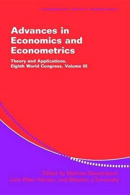 Advances in Economics and Econometrics: Series Number 37: Volume 3