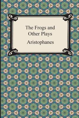 The Frogs and Other Plays by Aristophanes image