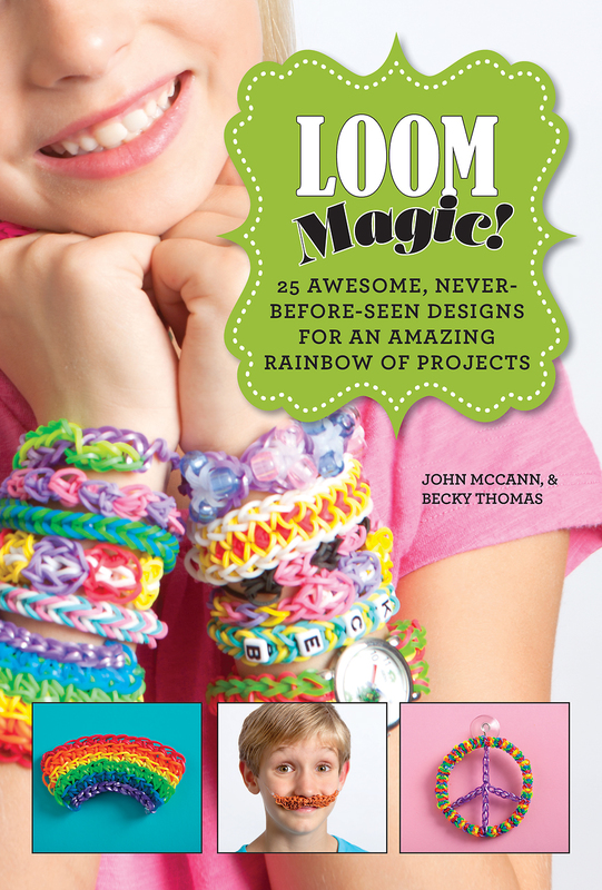 Loom Magic! by John McCann