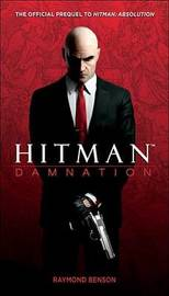 Hitman: Damnation by Raymond Benson