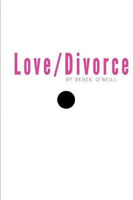 Love/Divorce by Derek O'Neill image