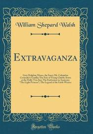 Extravaganza by William Shepard Walsh image