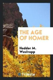 The Age of Homer by Hodder M. Westropp image