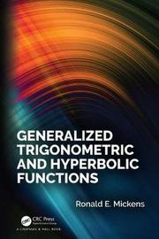 Generalized Trigonometric and Hyperbolic Functions by Ronald E Mickens