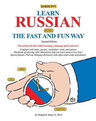 Learn Russian the Fast and Fun Way by Thomas Beyer image