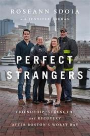 Perfect Strangers by Roseann Sdoia