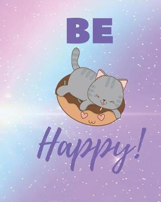 Be happy by Casa Amiga Friend