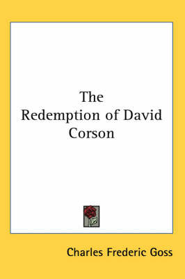 The Redemption of David Corson by Charles Frederic Goss image