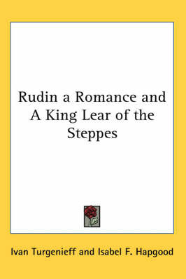 Rudin a Romance and A King Lear of the Steppes by Ivan Turgenieff image