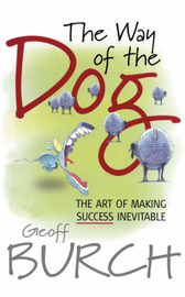 The Way of the Dog by Geoff Burch