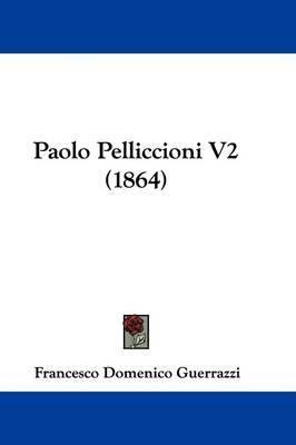 Paolo Pelliccioni V2 (1864) by Francesco Domenico Guerrazzi image