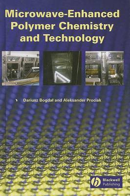Microwave-Enhanced Polymer Chemistry and Technology by Dariusz Bogdal image