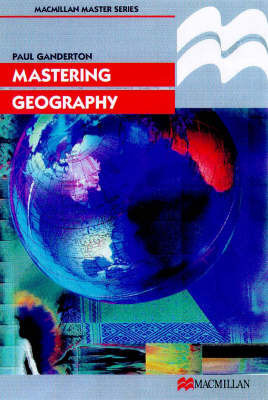 Mastering Geography by Paul Ganderton