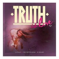 Truth is Love by Lateef The Truthspeaker