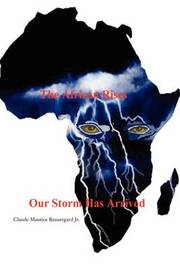 The African Rises by Jr Claude M Beauregard image