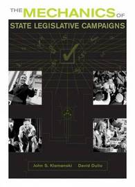 The Mechanics of State Legislative Campaigns by John S. Klemanski image